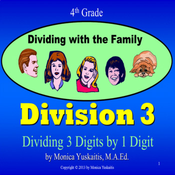 Common Core 4th - Division 3 - Dividing 1 Digit into 3 Dig