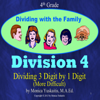 Common Core 4th - Division 4 - Dividing 3 Digits by 1 Digi