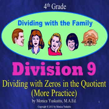 Common Core 4th - Division 9 - Zeros in the Quotient (4 Digits)