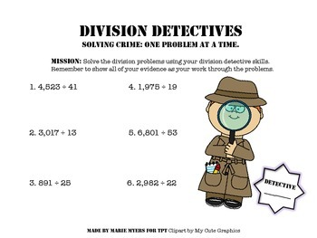 Division Detectives: Dividing with 2-Digit Divisors