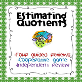 Division:  Estimating Quotients