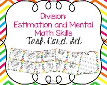 Division:  Estimation and Mental Math Skills Task Card Set