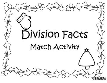 Division Facts Match Activity