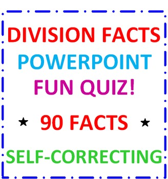 Division Facts PowerPoint TWO (90 Facts)