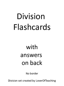 Division Flash Card Set with answers
