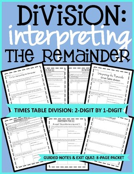 Division: Interpreting the Remainder, Times Table Division
