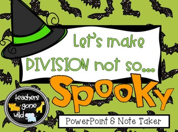 Division PowerPoint & Note Taker (using arrays, inverse op