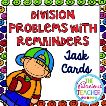 Division Problems with Remainders Task Cards/ Scoot Activity