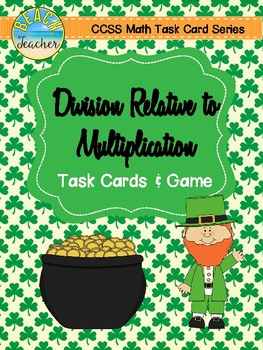 Division Relative to Multiplication Task Cards & Game (St.
