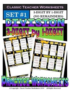 Division 3-Digit by 1-Digit (Set #1) - No Remainders -Grad