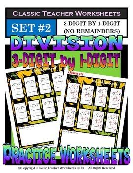 Division 3-Digit by 1-Digit (Set #2) - No Remainders -Grad
