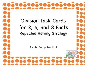 Division Task Cards Repeated Halving Strategy for 2, 4, an