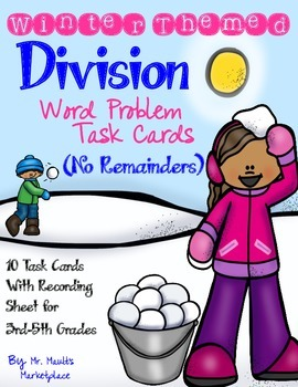 Division With No Remainders Word Problem Task Cards- Winte