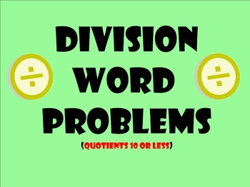 Division Word Problems - Quotients 10 or Less - Smartboard