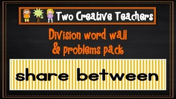 Division Word Wall and Worded Questions Pack