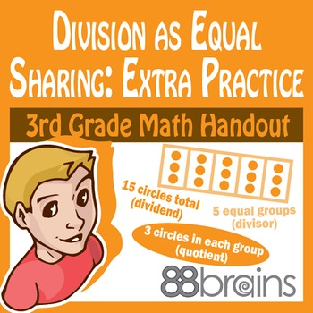 Division as Equal Sharing: Extra Practice pgs. 31-33 (CCSS)