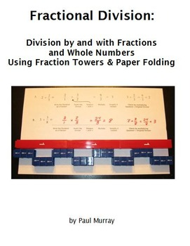Division of Fractions and Whole Numbers with Fraction Towe