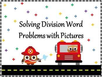Division with Pictures: Solving Word Problems with Pictures
