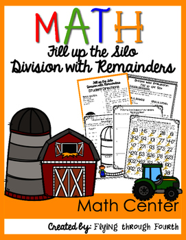 Division with Remainders: Fill Up The Silo Math Center {2-