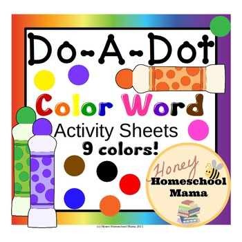 Do-A-Dot Early Color Word Activity - 9 Colors with 4 Style
