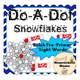 Do-A-Dot Marker Activity, Dolch Pre-Primer Sight Words Sno