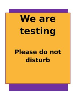 Do Not Disturb Testing Sign