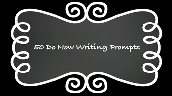 Do Now Writing Prompts