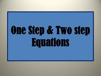 One step and two step equations