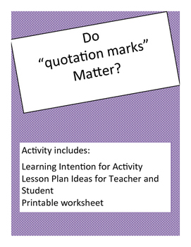 Quotation Marks Activity with Lesson Plan Help and Worksheet
