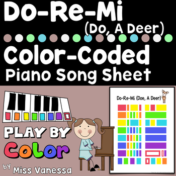 Do-Ray-Mi (Doe A Deer) ~ A Piano for Preschool Color-Coded