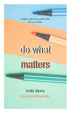 Do What Matters ebook and 32 Daily and Weekly PDF Templates Only