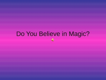 Do You Believe In Magic Sing Along with Powerpoint