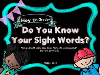 Do You Know Your Sight Words ppt slideshow Aligned to Jour