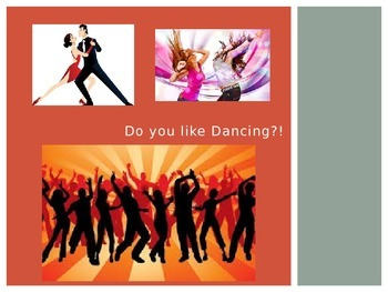 Do You Like Dancing? PPT
