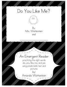 Do You Like Me Emergent Reader
