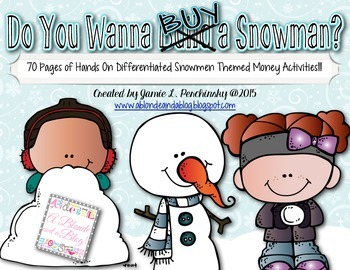 Do You Wanna BUY A Snowman Money Pack- 70 Pages of Tiered
