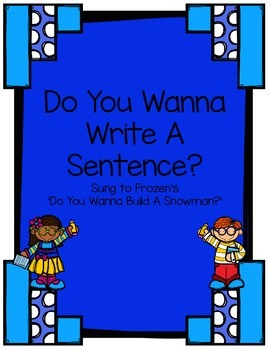 Do You Wanna Write A Sentence? Song