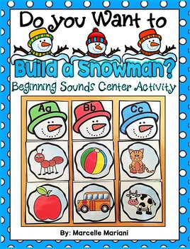 Do You Want To Build A Snowman? Beginning Sounds Center Activity