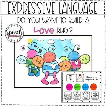 Do You Want to Build a Love Bug? Expressive Language