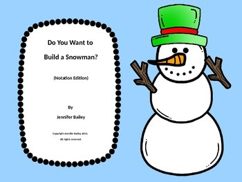Do You Want to Build a Snowman? (Notation Edition)