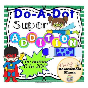 Do-a-Dot Superhero Addition For Sums 0 to 20