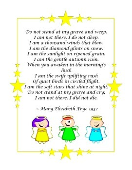 """""""Do not stand at my grave and weep"""" Poem"""