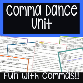Do the COMMA DANCE! Complete Unit: Easy to Teach - FUN to Learn!