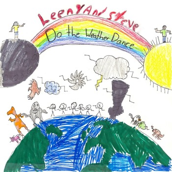 """""""Do the Weather Dance""""  by Leeny and Steve (digital EP wit"""