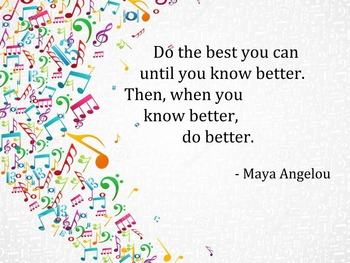 Do the best you can... Maya Angelou Quote
