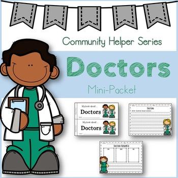 Doctors (Emergent reader/graphic organizers)