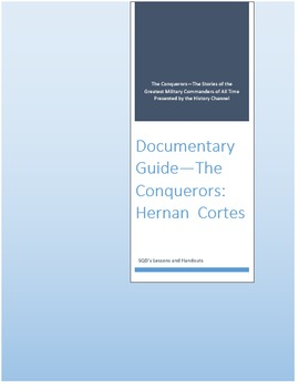 Documentary Guide--The Conquerors, Episode 4: Hernan Cortes