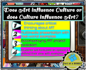 Does ART influence CULTURE or does CULTURE influence ART?