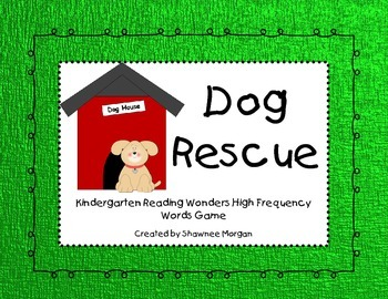 Dog Rescue - Reading Wonders High Frequency Word Games for
