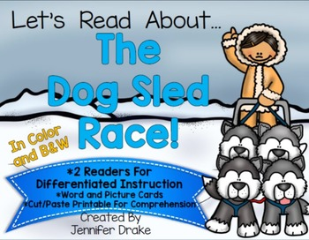 Dog Sled Race Readers, Word & Picture Cards and Printable!